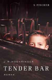 J.R. Moehringer: »Tender Bar«