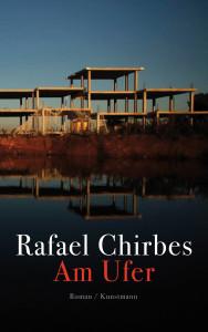 Rafael Chirbes: Am Ufer